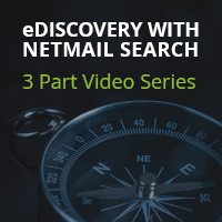 eDiscovery with Netmail: Why Collect What You Don't need?